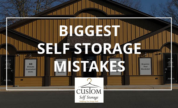 storage mistakes, self storage