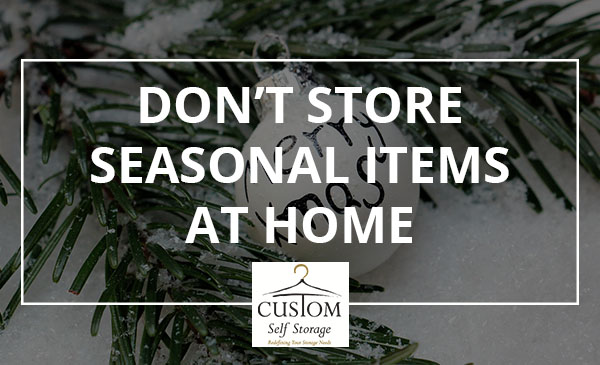 seasonal items, storage, holidays
