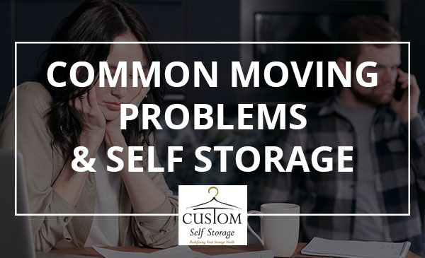 move, problems, self storage